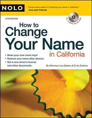 How to Change Your Name in California [With CDROM] 9781413307498