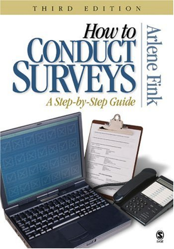 How to Conduct Surveys: A Step-By-Step Guide 9781412914239