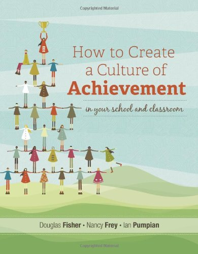 How to Create a Culture of Achievement in Your School and Classroom 9781416614081