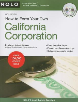 How to Form Your Own California Corporation [With CDROM] 9781413309324