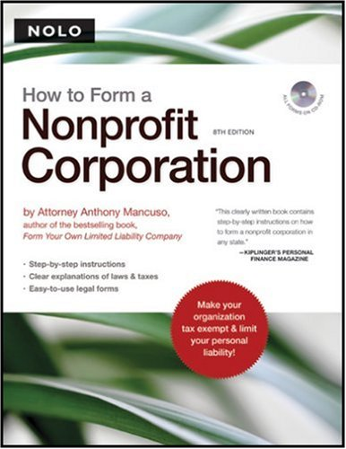 How to Form a Nonprofit Corporation [With CDROM] 9781413306477