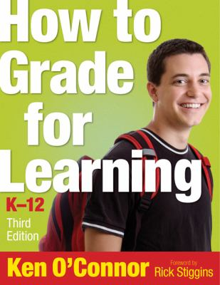 How to Grade for Learning, K-12 9781412953825