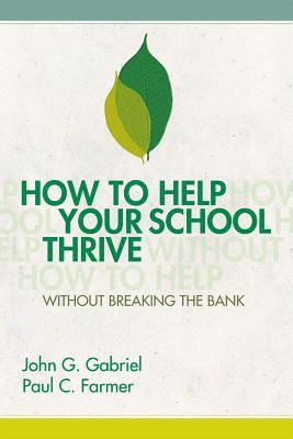 How to Help Your School Thrive Without Breaking the Bank 9781416607588