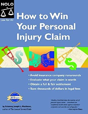 How to Win Your Personal Injury Claim 9781413300819