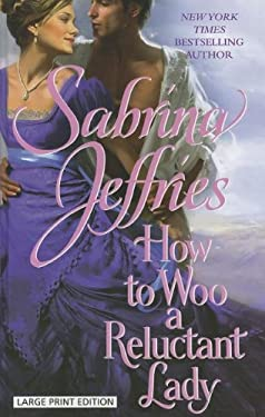 How to Woo a Reluctant Lady 9781410438188