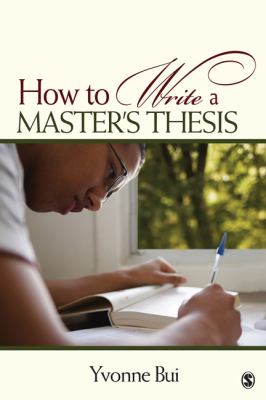 How to Write a Master's Thesis 9781412957106