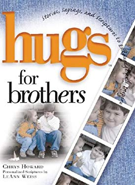 Hugs for Brothers: Stories, Sayings, and Scriptures to Encourage and Inspire 9781416533696