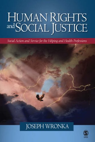 Human Rights and Social Justice: Social Action and Service for the Helping and Health Professions 9781412938730