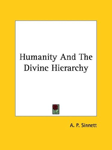 Humanity and the Divine Hierarchy 9781419185489
