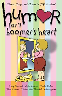 Humor for a Boomer's Heart: Stories, Quips, and Quotes to Lift the Heart 9781416579083