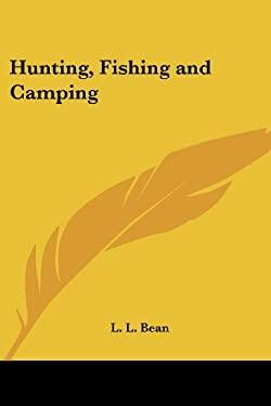 Hunting, Fishing and Camping 9781417992133