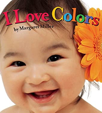 I Love Colors 9781416978886