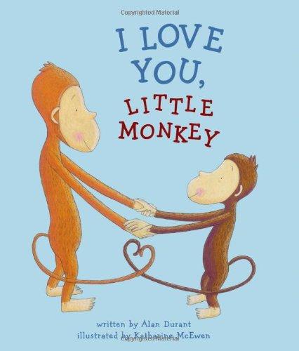 I Love You, Little Monkey