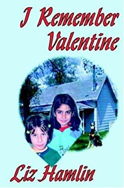 I Remember Valentine 9781418497958