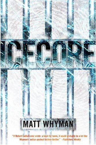 Icecore: A Thriller 9781416989608
