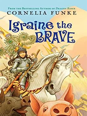 Igraine the Brave 9781410403414