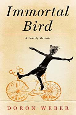 Immortal Bird: A Family Memoir 9781410445414