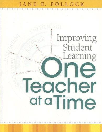 Improving Student Learning One Teacher at a Time 9781416605201