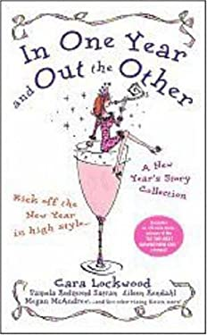 In One Year and Out the Other: A New Year's Story Collection 9781416530930