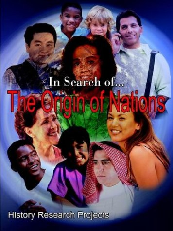 In Search Of... the Origin of Nations 9781410700162