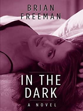 In the Dark 9781410417480