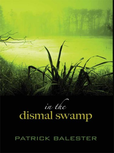 In the Dismal Swamp 9781410414069