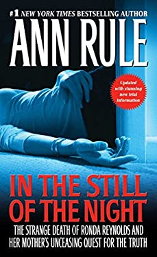 In the Still of the Night: The Strange Death of Ronda Reynolds and Her Mother's Unceasing Quest for the Truth 9781416544616