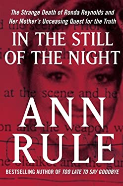 In the Still of the Night: The Strange Death of Ronda Reynolds and Her Mother's Unceasing Quest for the Truth 9781410433657