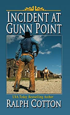 Incident at Gunn Point 9781410446824