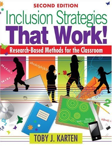 Inclusion Strategies That Work!: Research-Based Methods for the Classroom 9781412979375