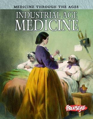 Industrial Age Medicine 9781410946454