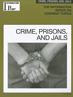 Crime, Prisons, and Jails 9781414448572