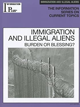 Information Plus Immigration and Illegal Aliens 9781414448657