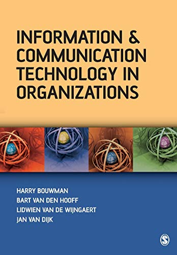 Information and Communication Technology in Organizations: Adoption, Implementation, Use and Effects 9781412900904
