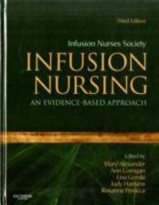 Infusion Nursing: An Evidence-Based Approach 9781416064107