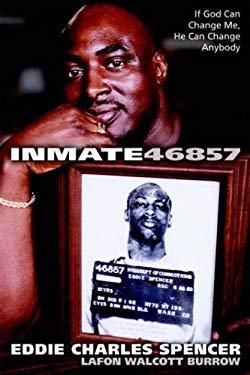 Inmate 46857 9781414101705
