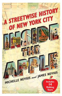 Inside the Apple: A Streetwise History of New York City 9781416589976