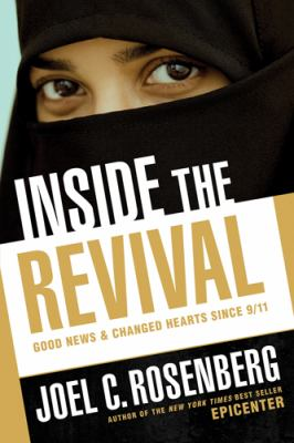 Inside the Revival: Good News & Changed Hearts Since 9/11 9781414338071