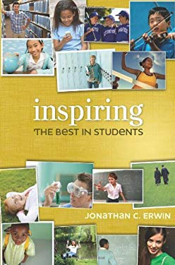 Inspiring the Best in Students 9781416609797