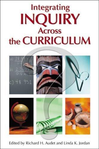 Integrating Inquiry Across the Curriculum 9781412906173