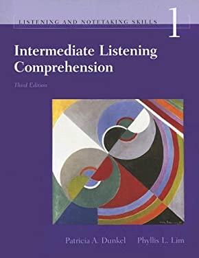 Intermediate Listening Comprehension: Understanding and Recalling Spoken English 9781413003970