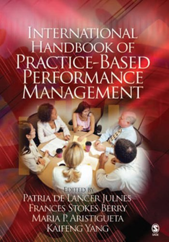 International Handbook of Practice-Based Performance Management 9781412940122