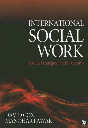 International Social Work: Issues, Strategies, and Programs 9781412914086