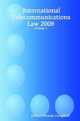 International Telecommunications Law - Volume I 9781411658127