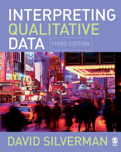 Interpreting Qualitative Data: Methods for Analyzing Talk, Text and Interaction 9781412922456
