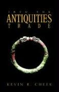 Into the Antiquities Trade 9781413431933