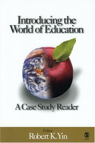 Introducing the World of Education: A Case Study Reader 9781412906678