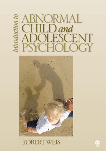 Introduction to Abnormal Child and Adolescent Psychology 9781412926577
