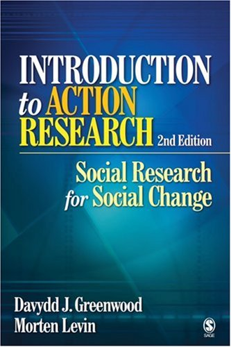 Introduction to Action Research: Social Research for Social Change 9781412925976