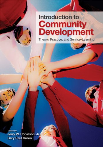 Introduction to Community Development: Theory, Practice, and Service-Learning 9781412974622